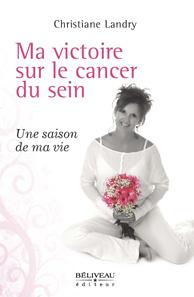 Ma victoire sur le cancer du sein