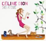 Céline Dion revient avec « Sans attendre »