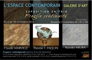 Exposition en TRIO «Fragile continuité»