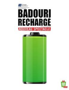Badouri Rechargé Le nouveau One Man Show  de rachid Badouri    Crédit  : Juste pour rire Scène