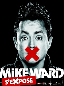MIKE WARD – Mike Ward s'expose