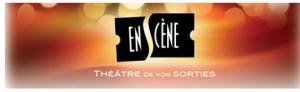 La saison 2013-2014 d'En Scène est maintenant lancée !