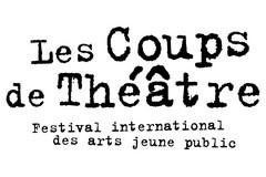 Les Coups de Théâtre, festival international des arts jeune public