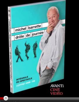 Michel Barrette, Drôle de journée