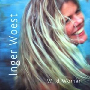 Wild Woman – Inger Woest