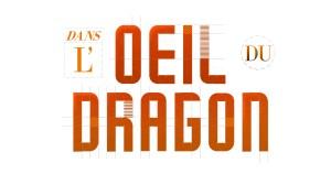 DANS L'ŒIL DU DRAGON