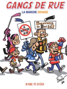 GANGS DE RUE 2 La marche orange - de Marc Beaudet et Luc Boily