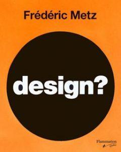 design? - Frédéric Metz
