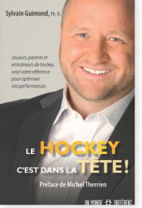 Le hockey c'est dans la tête ! - de Sylvain Guimond