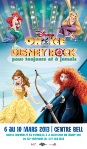 Disney on Ice - 6 au 10 mars 2013 - Centre Bell