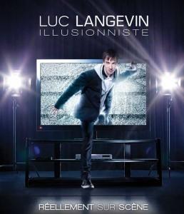 Luc Langevin, Illusionniste/ 25 et 26 septembre 2013/ Théâtre St-Denis
