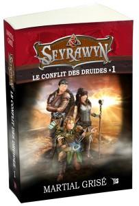 SEYRAWYN, le conflit des druides.