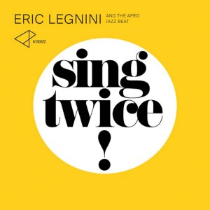 Eric Legnini and the Afro Jazz Beat