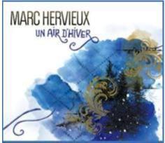 Marc Hervieux / Un air d'hiver...et des spectacles!!!
