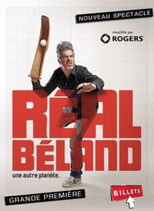 Réal Béland - Nouveau spectacle - Une autre planète
