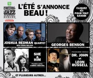 L'été s'annonce tellement beau! Au Festival International de Jazz de Montréal