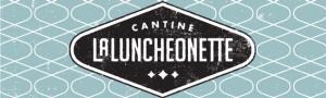 La Cantine La Luncheonette
