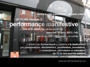 Performance manifestive intitulée « L'être et le néant | Détruire disent-ils ! »