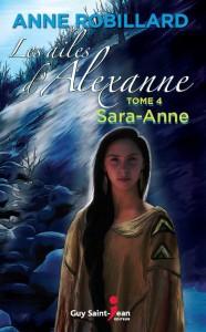 Les ailes d'Alexanne, tome 4: Sara-Anne,