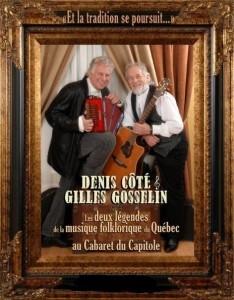 Spectacle de Denis Coté et Gilles Gosselin au Cabaret du Capitole