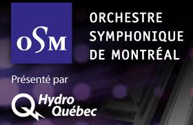 OSM - Orchestre symphonique de Montréal