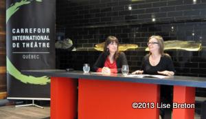 Conférence de presse pré-dévoilement programmation 2013 Dominique Violette Directrice générale et Marie Gignac Directrice artistique