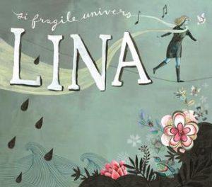 Lina - Si fragile univers