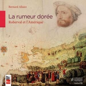 La rumeur dorée de Bernard Allaire, éd. La Presse (photo : courtoisie)