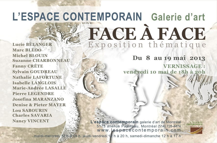 « Face à Face »  L'espace contemporain de Montréal