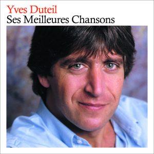 Yves Duteil - Ses meilleures chansons