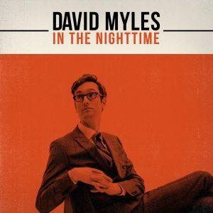 David Myles - In The Nighttime