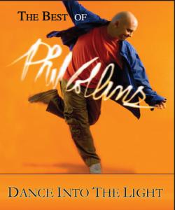 Dance Into The light - le meilleur de Phil Collins avec Martin Levac