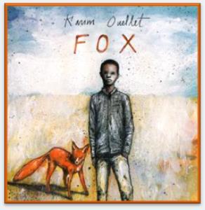 Karim Ouellet / Fox (deuxieme extrait)
