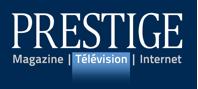 PRESTIGE Télévision. Maintenant le double de diffusions !