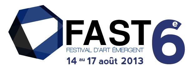 Le FAST, du 14 au 17 août 2013