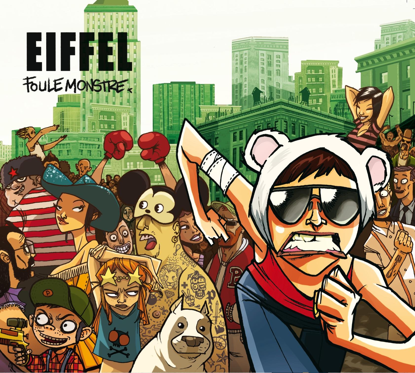 EIFFEL- Foule Monstre