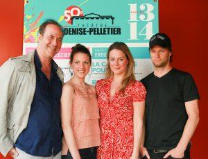 Claude Poissant, metteur en scène, Rachel Graton, Julie Le Breton, David Boutin.