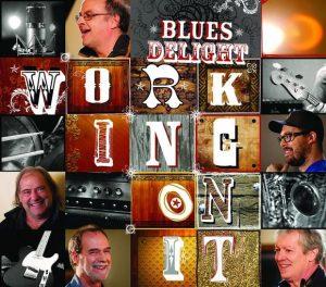 Blues Delight - Working On It