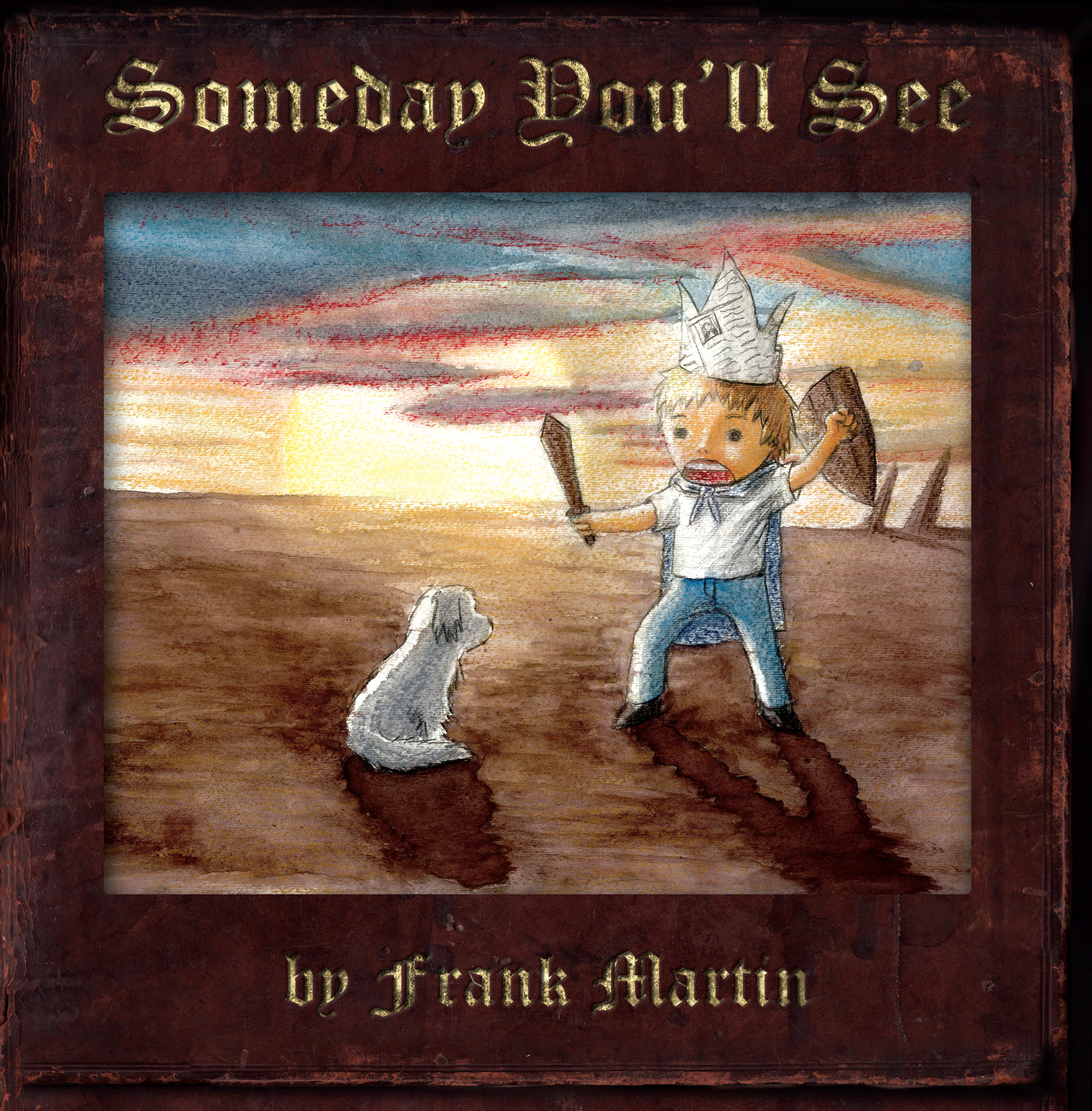 Frank Martin - Someday You'll See