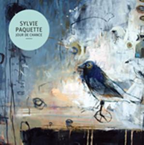 Pochette de l'album Jour de chance de Sylvie Paquette