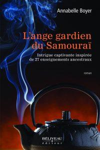 L'ange gardien du Samouraï: une intrigue captivante inspirée de 27 enseignements ancestraux