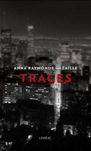 Traces Anna Raymonde Gazailles