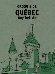 Croque la ville de Québec