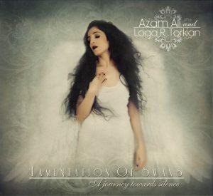 Azam Ali and Loga R. Torkian - Lamentation Of Swans