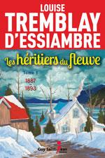 Les héritiers du fleuve Tome 1 : 1886-1893