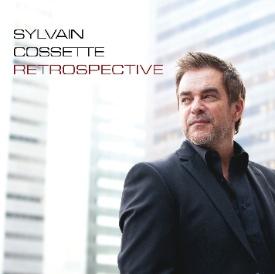 L'album RETROSPECTIVE de Sylvain Cossette