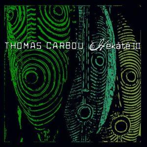 Thomas Carbou : Hekátê III