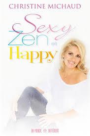 sexy zen et happy