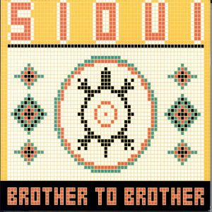 GILLES SIOUI - Brother to Brother