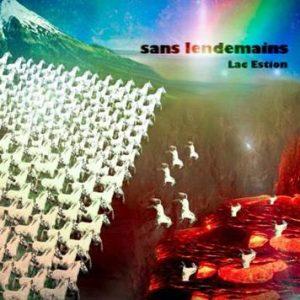 """Lac Estion / """"Sans lendemains"""""""